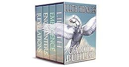 Lillith Chronicles Box Set 1: A Far Future Sci-Fi Fantasy Adventure by [Carol Buhler]