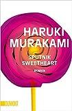 Sputnik Sweetheart: Roman (Taschenbücher) - Haruki Murakami