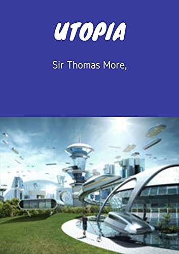 UTOPIA (Annotated) (English Edition)