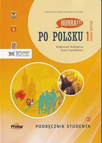 HURRA!!! PO POLSKU 1 Podrecznik studenta. Nowa Edycja