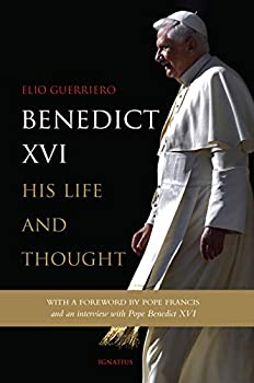 Benedict XVI  His Life and Thought
