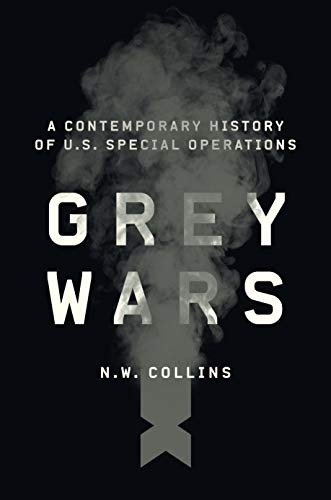 Image of Grey Wars: A Contemporary History of U.S. Special Operations