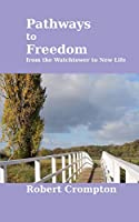 Pathways to Freedom