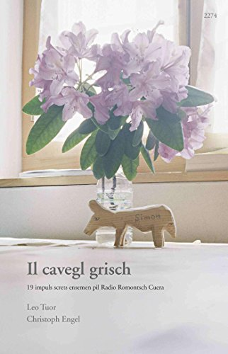 Il cavegl grisch (Romansh Edition)