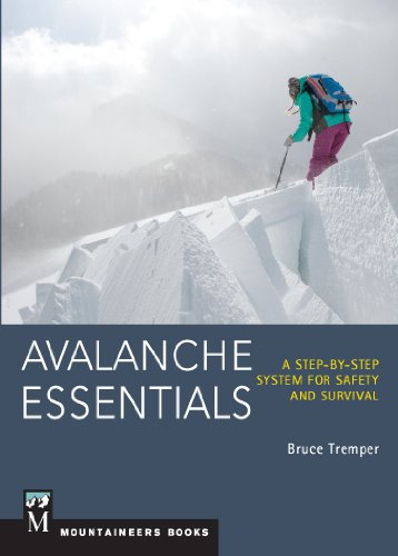 Avalanche Essentials: A Step-by-Step System for Safety and Survival (English Edition)