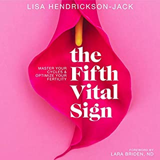 The Fifth Vital Sign: Master Your Cycles & Optimize Your Fertility audiobook cover art