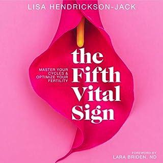 The Fifth Vital Sign: Master Your Cycles & Optimize Your Fertility                   Auteur(s):                                                                                                                                 Lisa Hendrickson-Jack                               Narrateur(s):                                                                                                                                 Lisa Hendrickson-Jack                      Durée: 9 h et 29 min     Pas de évaluations     Au global 0,0