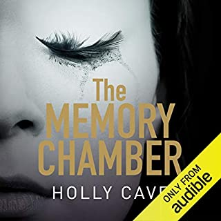 The Memory Chamber                   By:                                                                                                                                 Holly Cave                               Narrated by:                                                                                                                                 Imogen Church                      Length: 11 hrs and 34 mins     240 ratings     Overall 3.9