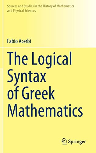 The Logical Syntax of Greek Mathematics