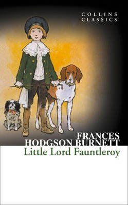 Price comparison product image [Little Lord Fauntleroy] (By: Frances Hodgson Burnett) [published: May,  2012]