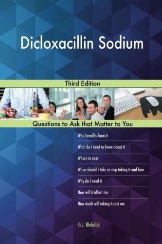 Dicloxacillin Sodium; Third Edition