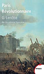 Paris Révolutionnaire de Gaston Lenôtre