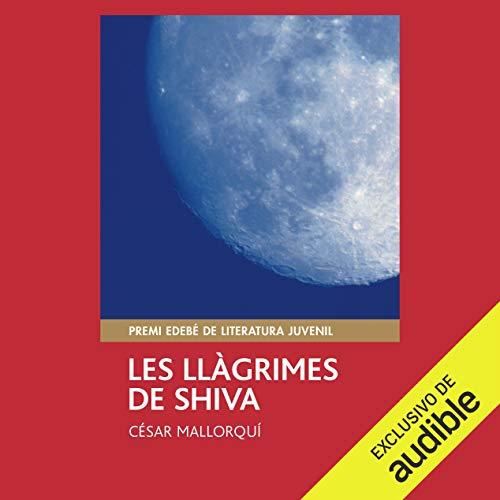 Les Llàgrimes de Shiva (Narración en Catalán) [The Tears of Shiva] cover art