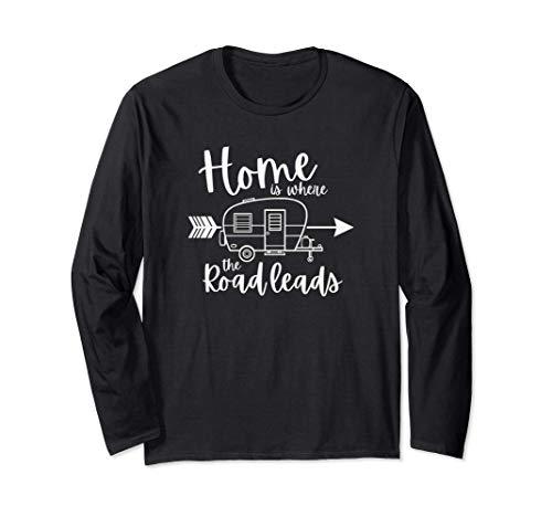 家は道路がRVキャンプにつながる場所です 長袖Tシャツ