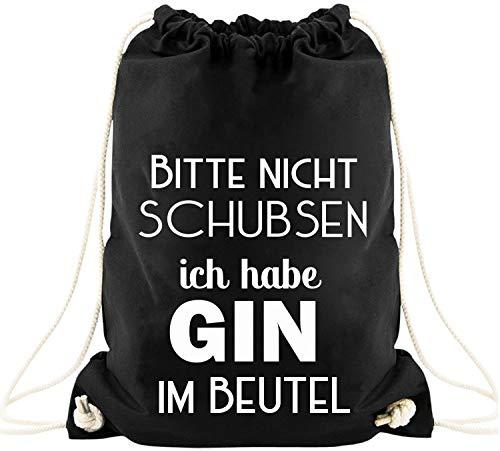 EZYshirt® Bitte nicht schubsen ich habe Gin im Beutel Baumwoll Stoffbeutel