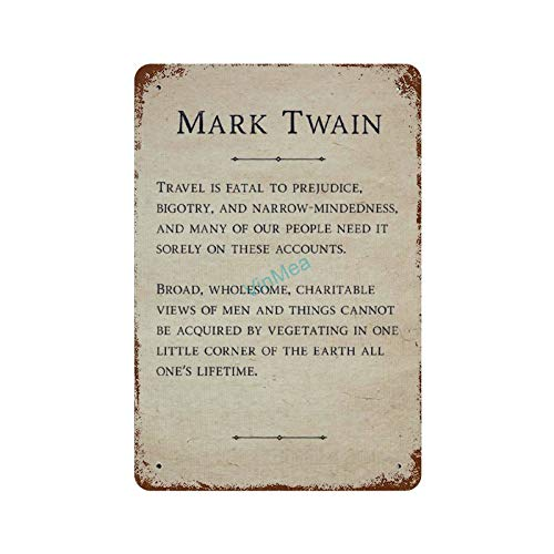 Metal Sign Mark Twain - Travel is Fatal Poster Reproduction Vintage Look Aluminum Plaque Wall Signs Decor, 8 x 12 Inches