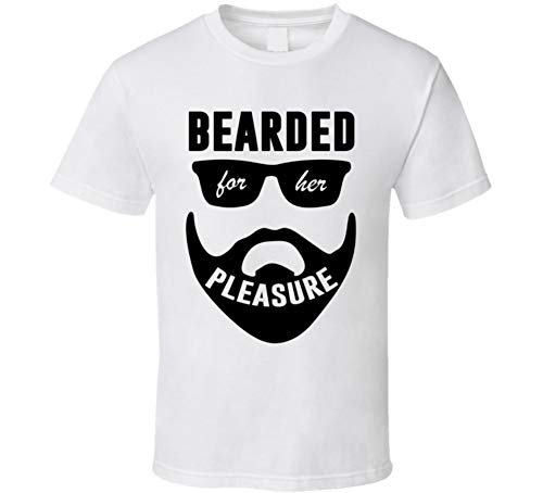 private label products Bearded for Her Pleasure Funny Beard Lover Sexual Humor Meme T Shirt White