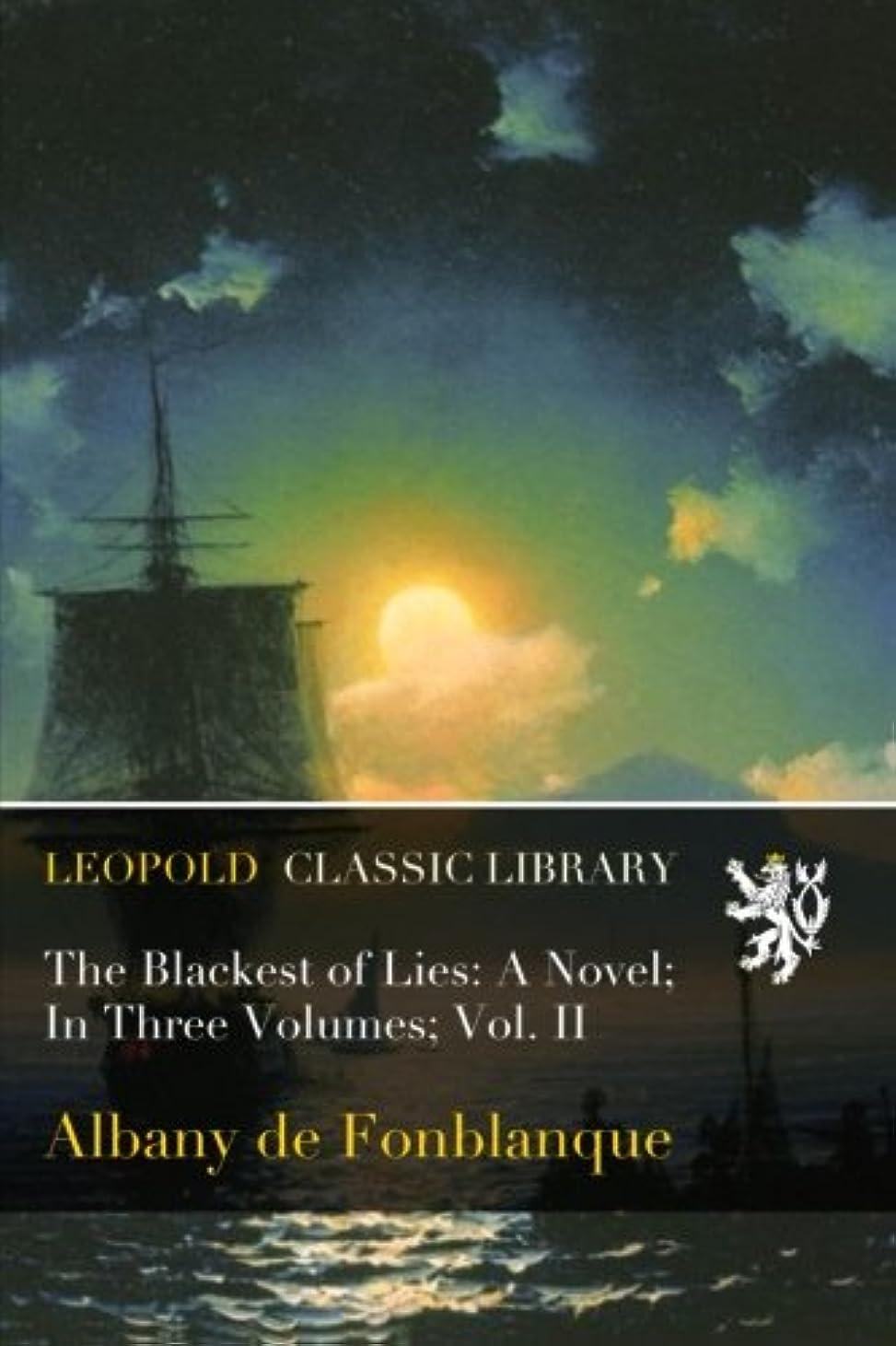 明らかに感謝している農夫The Blackest of Lies: A Novel; In Three Volumes; Vol. II