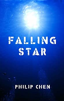 Falling Star (The Watchers Book 1) by [Philip Chen]