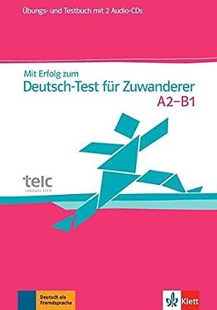 it Erfolg zu DeutschTest für Zuwanderer Übungs und Testbuch 2 AudioCDs by Hans-Jürgen Hantschel,Britta Weber