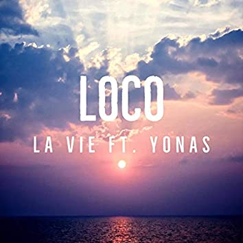 Loco (feat. Yonas)