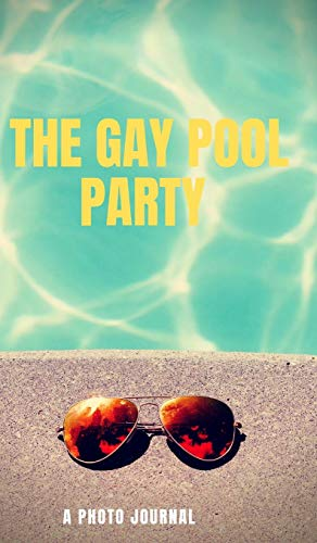 The Gay Pool Party