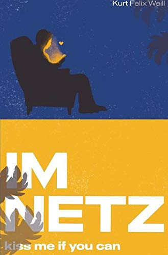 Im Netz: kiss me if you can