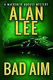 Bad Aim (An Action Mystery (Mack...