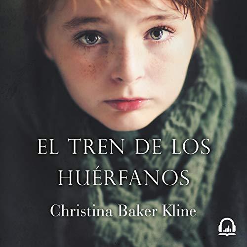 Page de couverture de El tren de los huérfanos [Orphan Train]