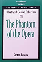 The Phantom of the Opera: Heinle Reading Library