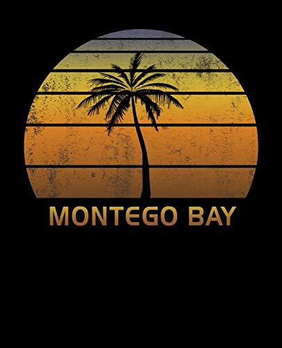Montego Bay: Jamaica Notebook Lined Wide Ruled Paper For Taking Notes. Stylish Journal Diary 7.5 x 9.25 Inch Soft Cover. For Home, Work Or School.