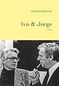 Ivo & Jorge par Rotman