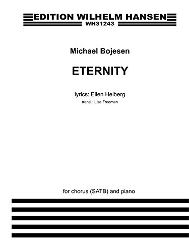 Eternity Satb Divisi / Piano Vocal Score