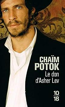 Pocket Book Le don d'Asher Lev (2) (Littérature étrangère) (French Edition) [French] Book