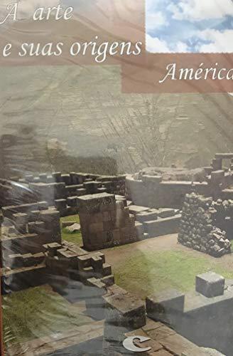 DVD A Arte e Suas Origens - América