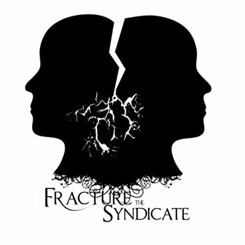Fracture the Syndicate