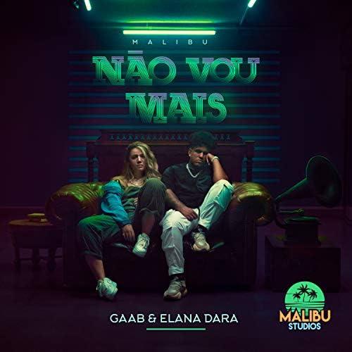 Malibu, Gaab & Elana Dara