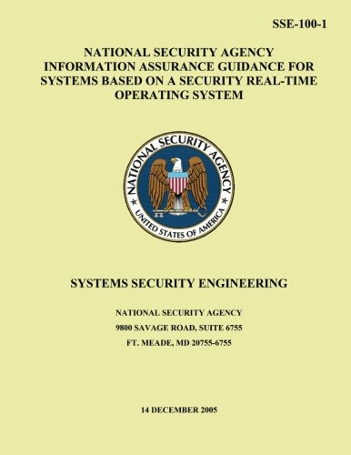 National Security Agency Information Assurance Guidance for Systems Based on a Security Real-Time Operating System: Systems Security Engineering
