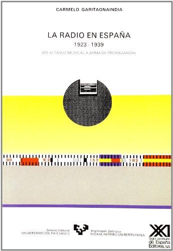 La radio en España (1923-1939). De altavoz musical a arma de propaganda (Zabalduz)