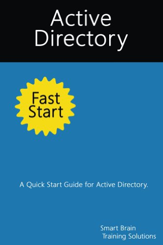 Active Directory Fast Start: A Quick Start Guide for Active Directory (English Edition)