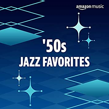 '50s Jazz Favorites
