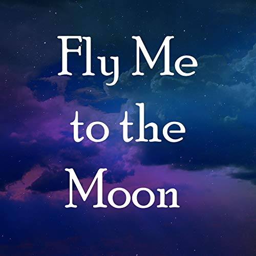 Fly Me to the Moon (Piano Instrumental)