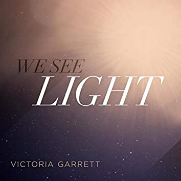 We See Light