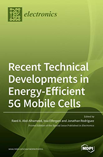 Recent Technical Developments in Energy-Efficient 5G Mobile Cells