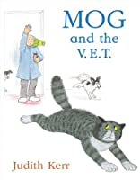 Mog and the V.E.T. (Mog the Cat Books) by Judith Kerr(2005-06-06)