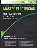 Indiana 2020 Master Electrician Exam Questions and Study Guide: 400+ Questions for study on the 2020 National Electrical Code