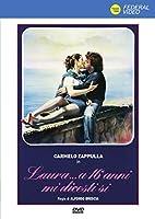 Laura... A 16 Anni Mi Dicesti Si' [Italian Edition]