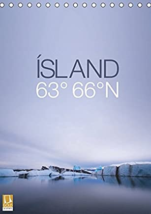 ÍSLAND 63° 66° N (Tischkalender 2019 DIN A5 hoch): Jeden Monat ein Stück Island - von Snæfellsnes über Landmannalaugar bis zur Gletscherlagune Jökulsárlón (Monatskalender, 14 Seiten ) (CALVENDO Orte)