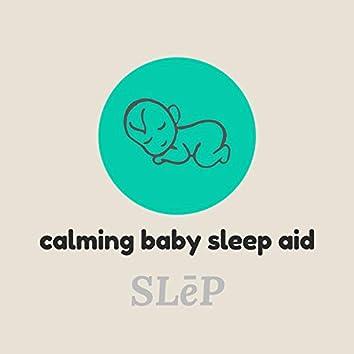 Calming Baby Sleep Aid