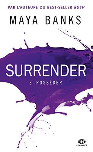 Posséder: Surrender, T3